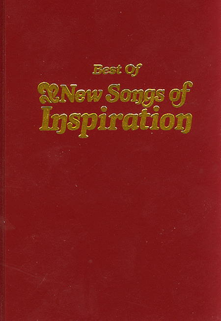 The Best Of New Songs Of Inspiration