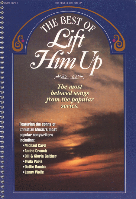 Lift Him Up - The Best Of (Book)