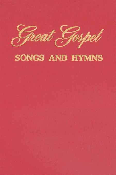 Great Gospel - Songs and Hymns
