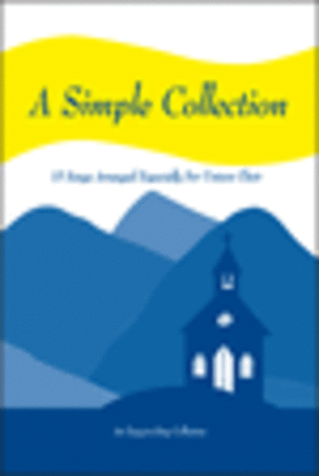 A Simple Collection, Volume 1 (Choral Book)