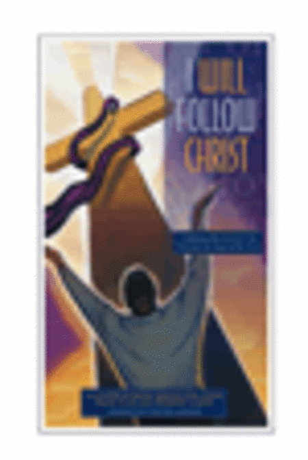I Will Follow Christ (Bulletins-100 Pack)