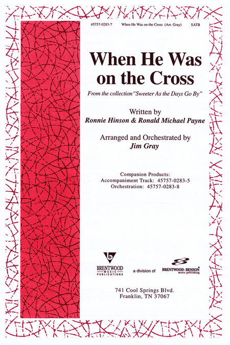 When He Was On The Cross (Anthem)