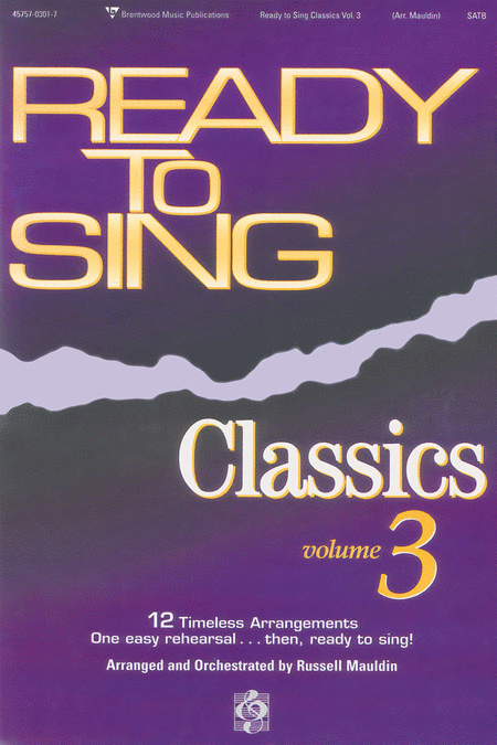 Ready To Sing Classics, Volume 3 (Split Track Accompaniment CD)
