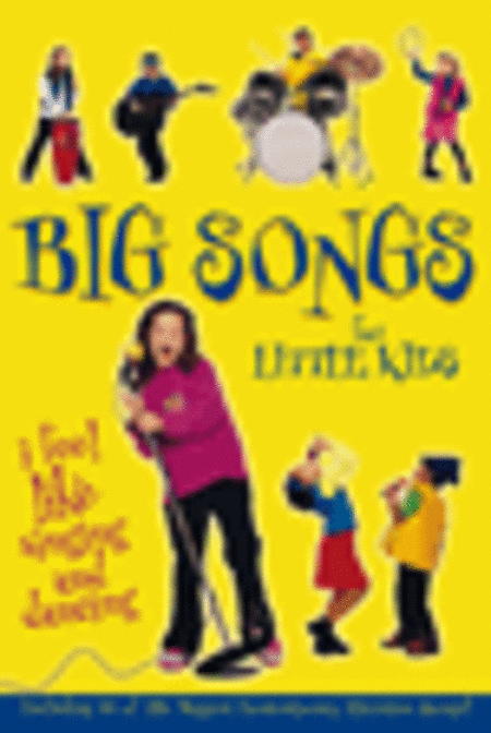 Big Songs For Little Kids (Split Track Accompaniment CD)