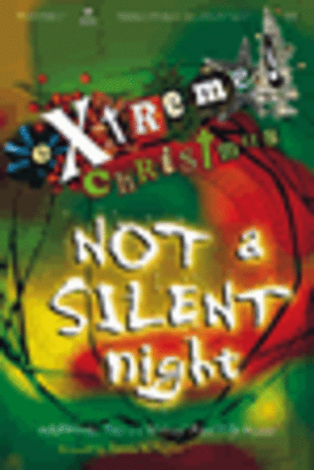 Extreme Christmas...Not A Silent Night Posters (12 Pack)