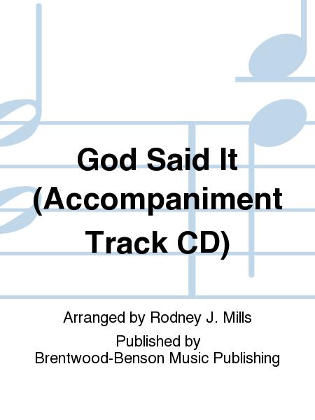 God Said It (Accompaniment Track CD)