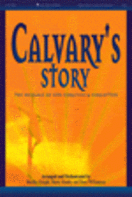 Calvary's Story (Bulletins-100 Pack)