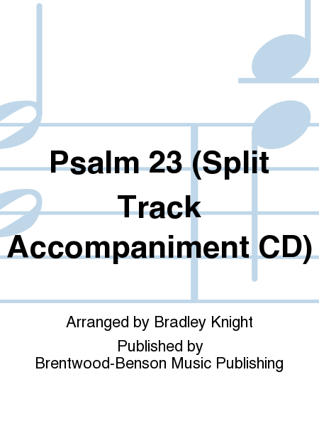 Psalm 23 (Split Track Accompaniment CD)