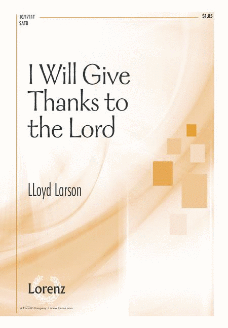 I Will Give Thanks to the Lord