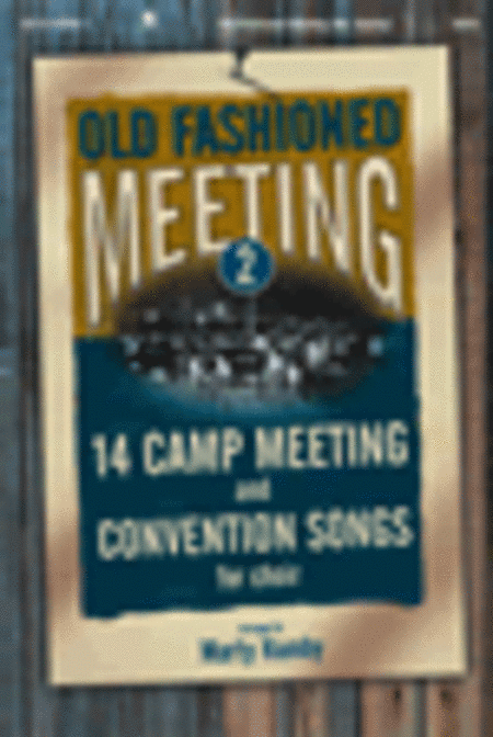 Old Fashioned Meeting, Volume 2 (Orchestra Parts)
