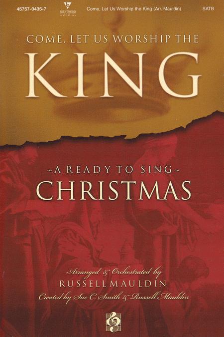 Come Let Us Worship The King (Split Track Accompaniment CD)