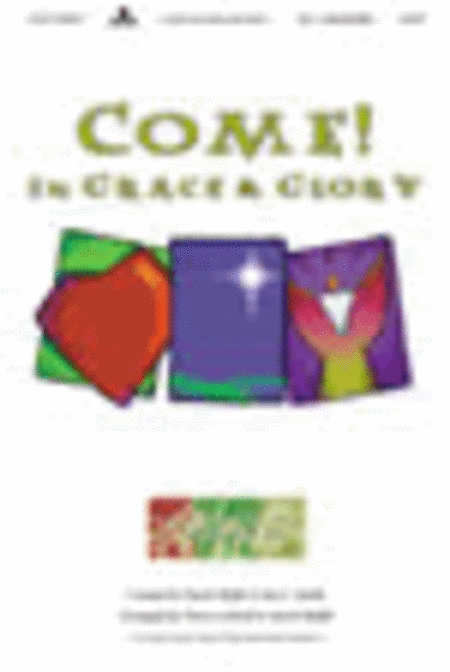 Come! In Grace and Glory (Split Track Accompaniment CD)