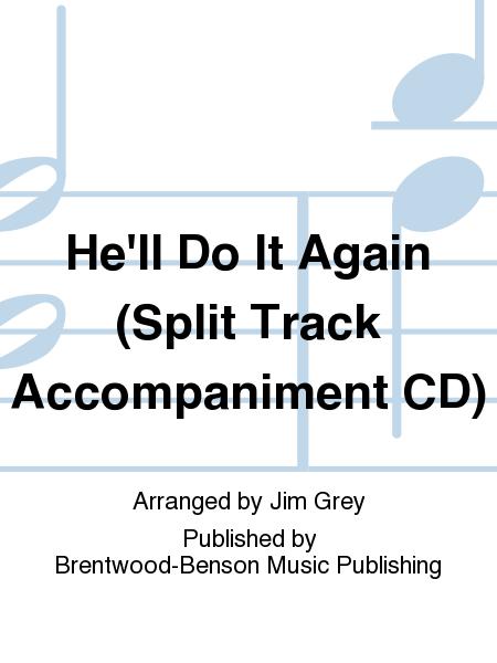 He'll Do It Again (Split Track Accompaniment CD)