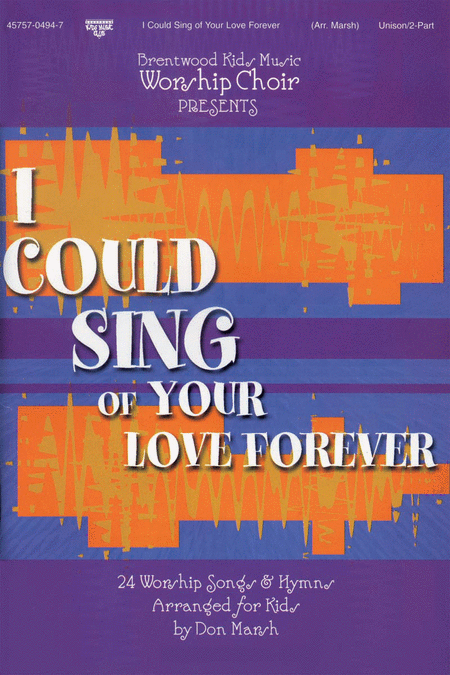 Brentwood Kids Worship Choir, Vol. 1...I Could Sing Of Your Love Forever (CD Preview Pack)