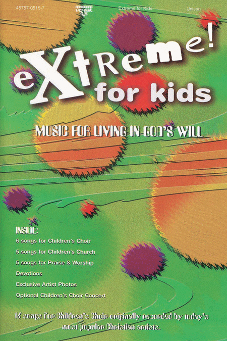 Extreme For Kids, Volume 1 (Choral Book)