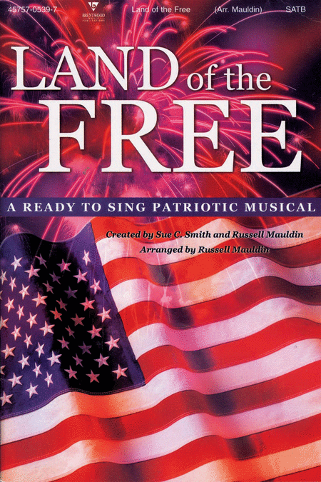 Land Of The Free (Choral Book)