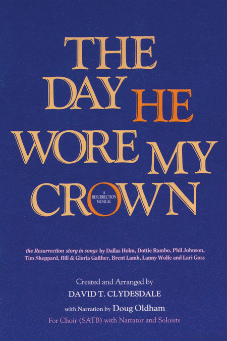 The Day He Wore My Crown (Full range)