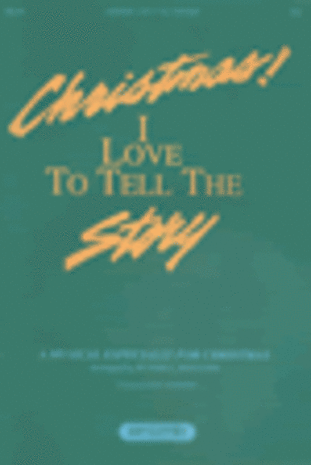 Christmas, I Love To Tell The story (Orchestra Parts)