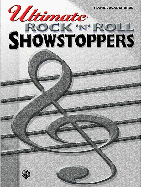 Ultimate Rock 'n' Roll Showstoppers