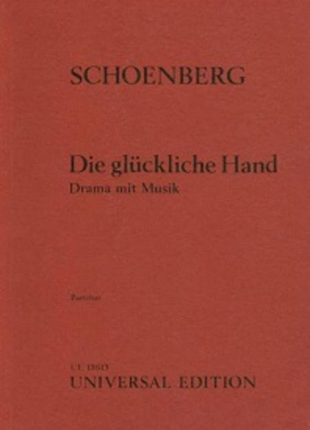 Die Glueckliche Hand, Op. 18