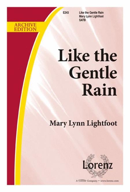Like the Gentle Rain