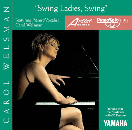 Swing, Ladies, Swing - Carol Welsman - Piano Software