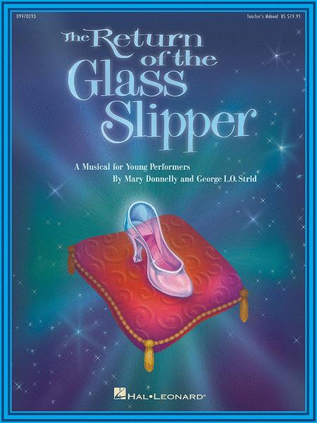 The Return of the Glass Slipper - Teacher's Edition