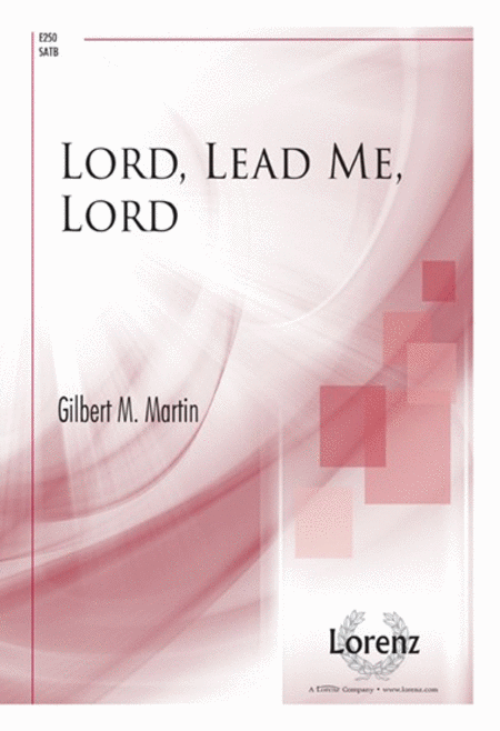 Lord, Lead Me, Lord