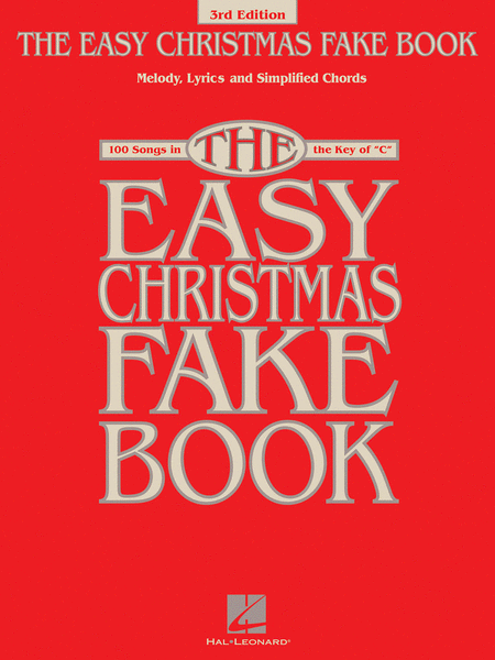 The Easy Christmas Fake Book - 3rd Edition