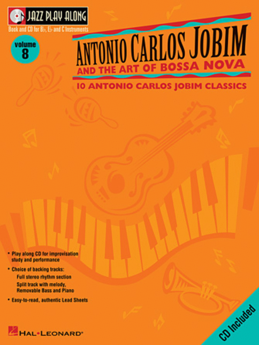 Antonio Carlos Jobim and the Art of Bossa Nova - Volume 8