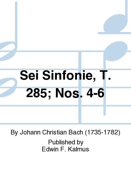 Sei Sinfonie, T. 285; Nos. 4-6