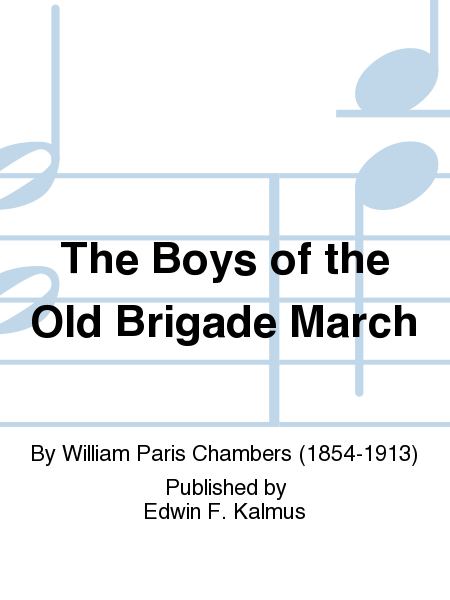 The Boys of the Old Brigade March