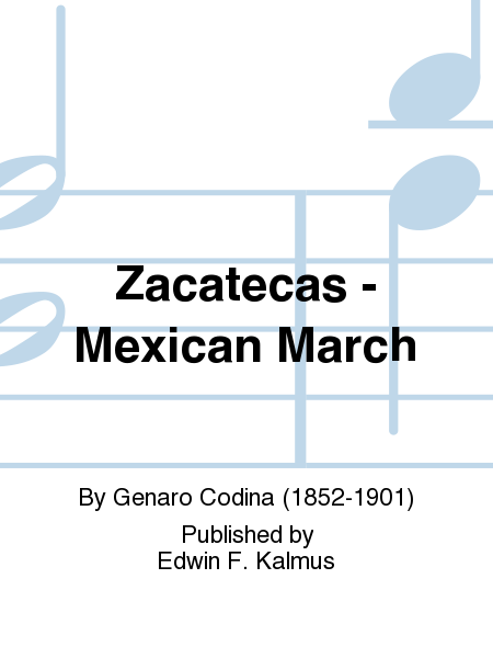 Zacatecas - Mexican March