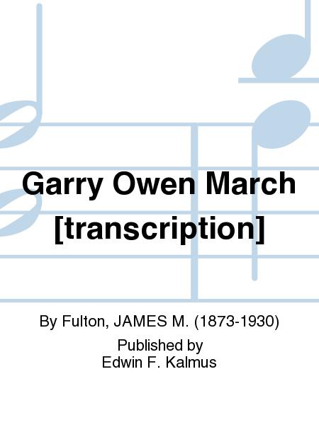 Garry Owen March [transcription]