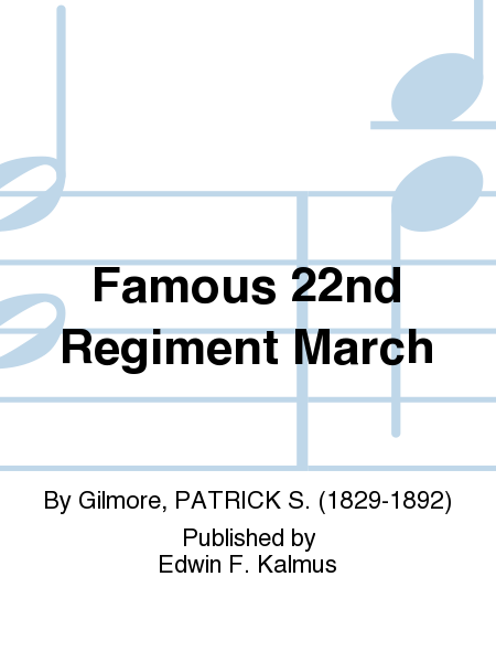 Famous 22nd Regiment March
