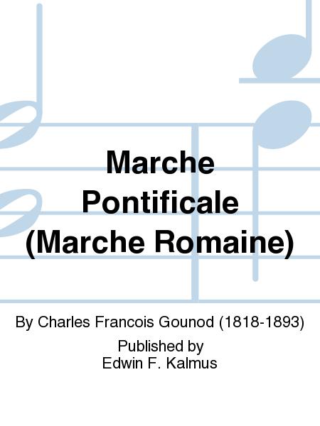 Marche Pontificale (Marche Romaine)