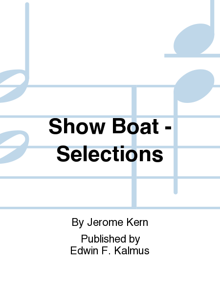 Show Boat - Selections
