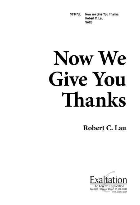 Now We Give You Thanks
