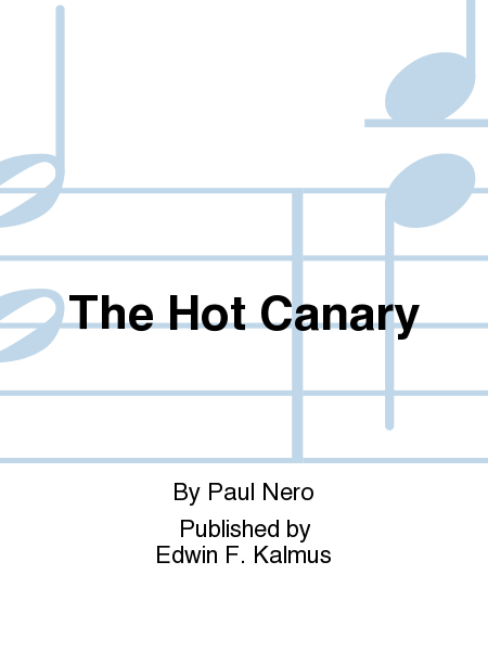 The Hot Canary