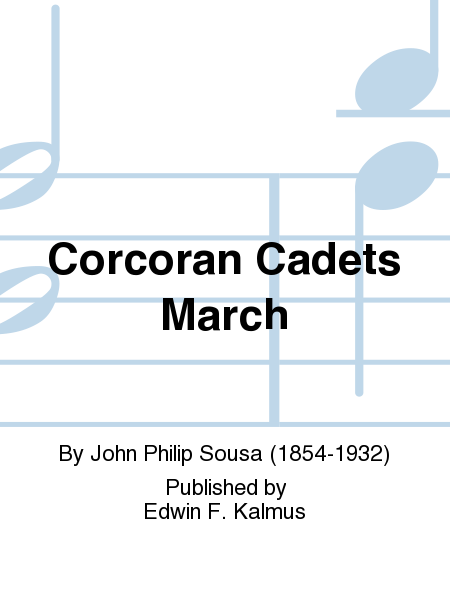 Corcoran Cadets March