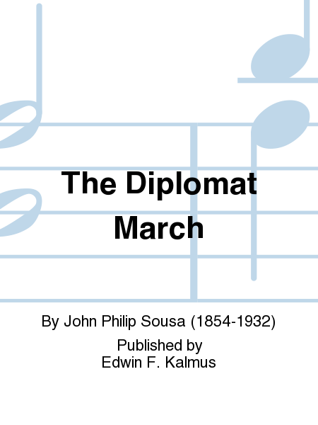 The Diplomat March