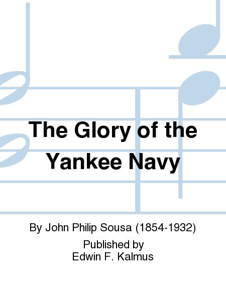 The Glory of the Yankee Navy