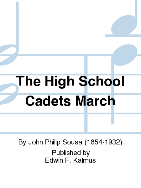 The High School Cadets March