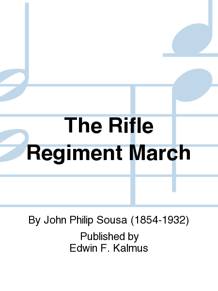 The Rifle Regiment March