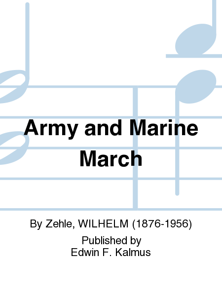 Army and Marine March