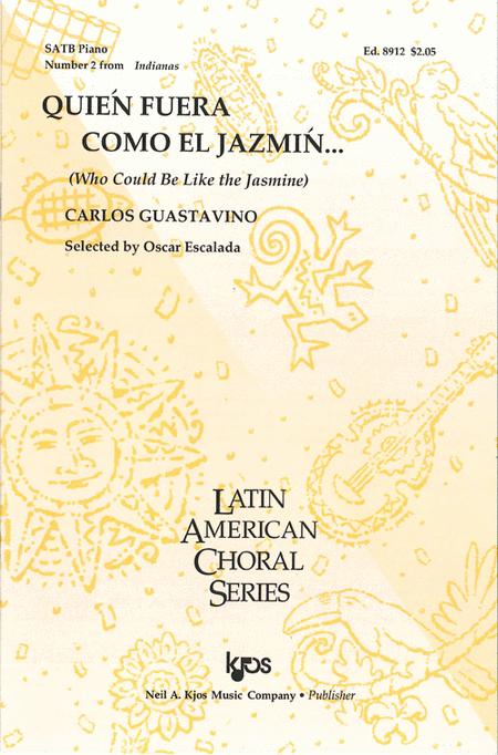 Quien Fuera Como El Jazmin (Who Could Be Like the Jasmine...) - Indianas Suite, No. 2
