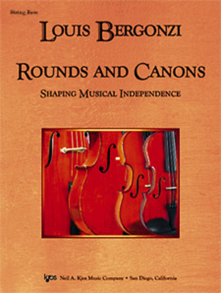 Rounds and Canons: Shaping Musical Independence - String Bass