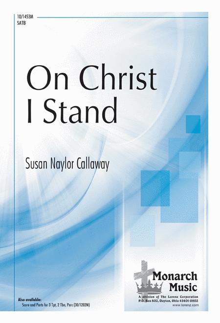 On Christ, I Stand