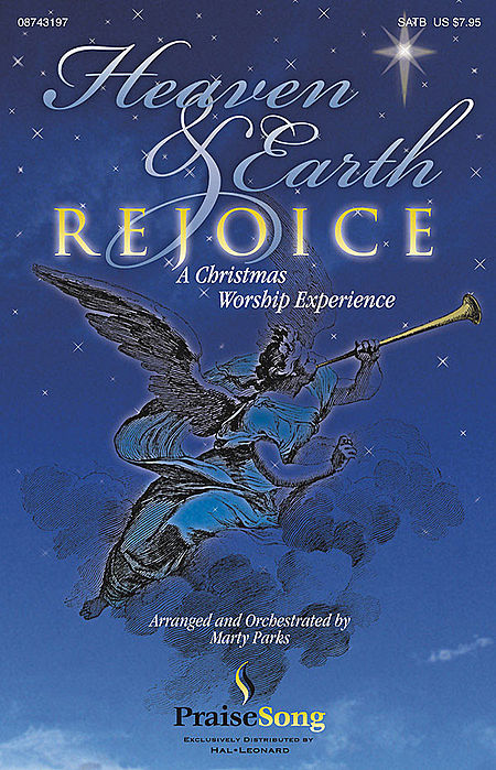 Heaven and Earth Rejoice (Sacred Musical) - ChoirTrax CD
