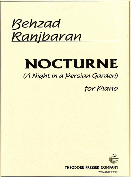 Nocturne (A Night in A Persian Garden)